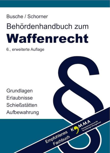 Diverse Behördenhandbuch Waffenrecht